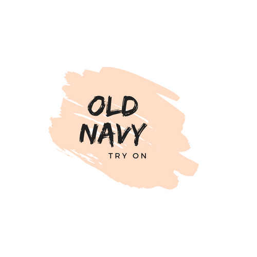 Old Navy Try on