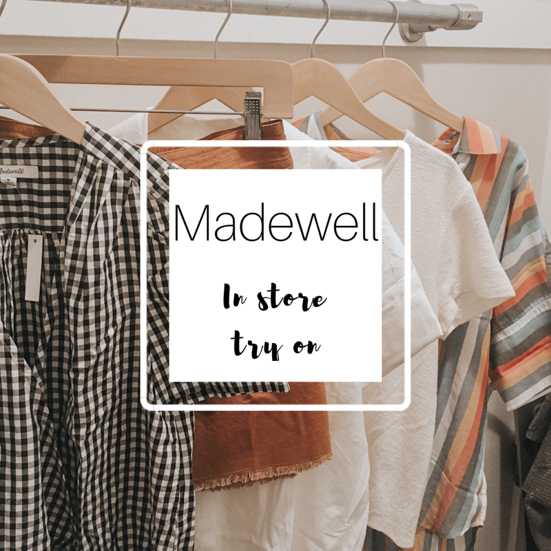 Madewell In store try on